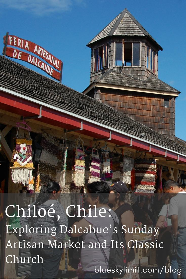 Chiloé, Chile- Exploring Dalcahue's Sunday Artisan Market and Its Classic Church