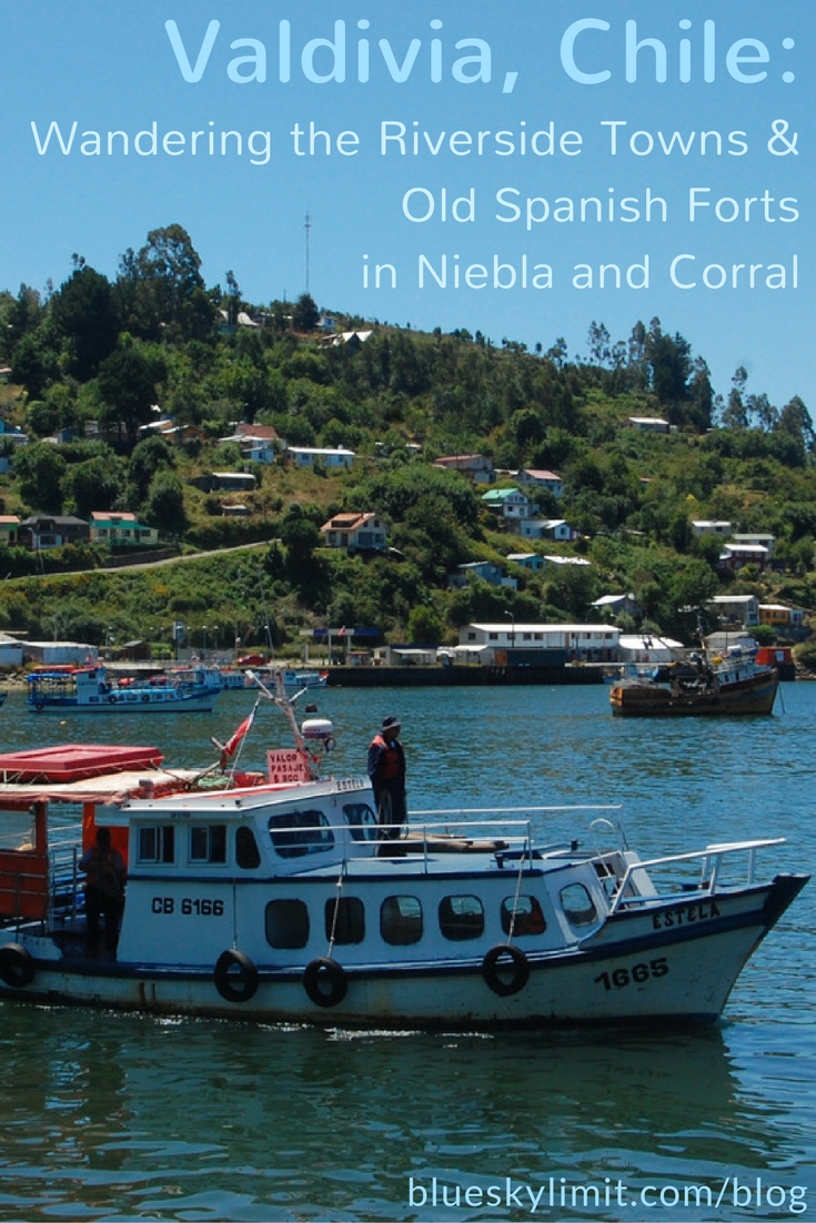 Valdivia, Chile- Wandering the Riverside Towns and Old Spanish Forts in Niebla and Corral