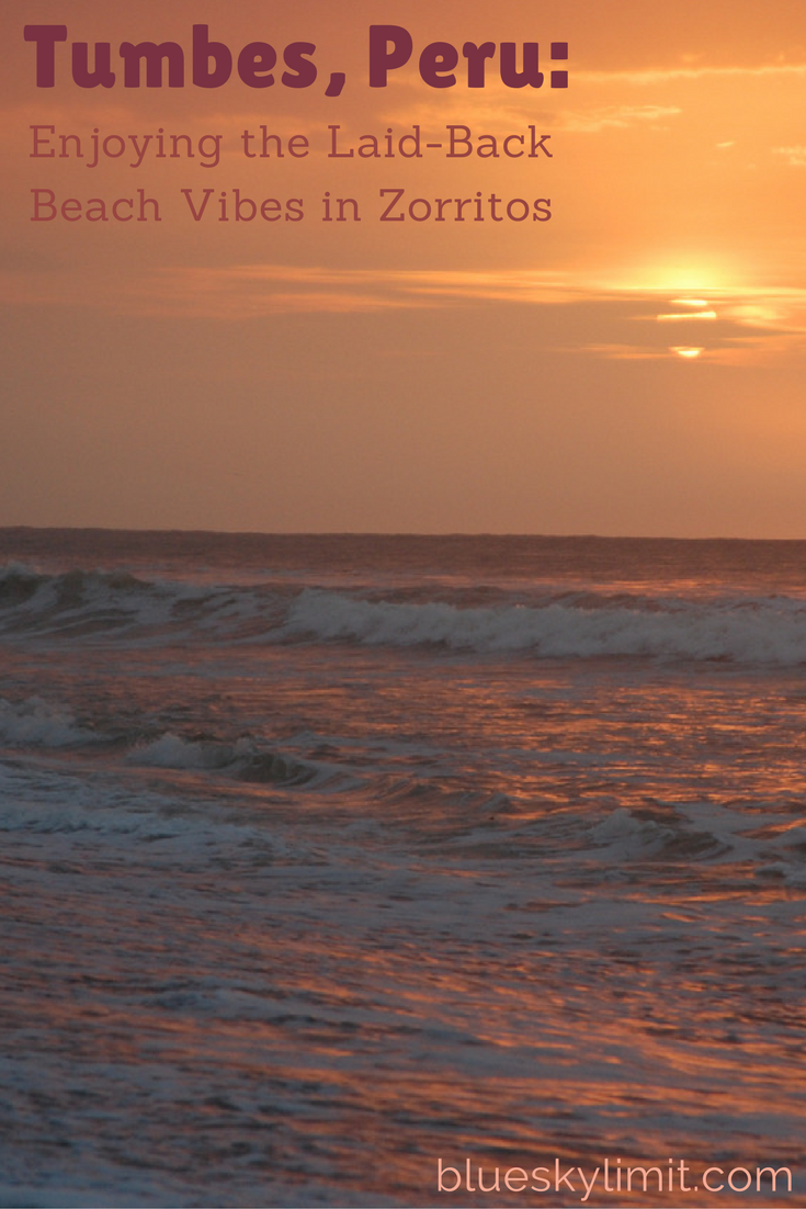 Tumbes, Peru: Enjoying the Laid-Back Beach Vibes in Zorritos