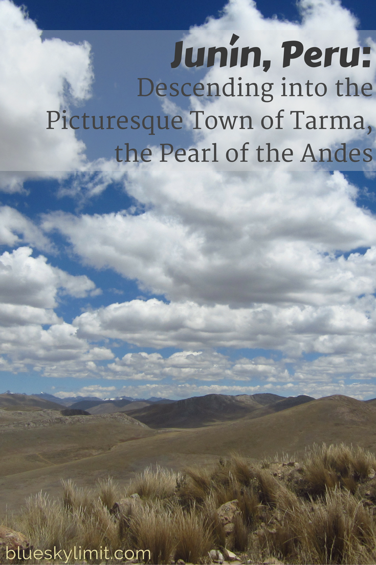 Junin, Peru: Descending into the Picturesque Town of Tarma, the Pearl of the Andes